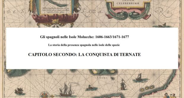 CAPITOLO SECONDO: LA CONQUISTA DI TERNATE