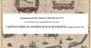 CAPITOLO TERZO: IL GOVERNO DI JUAN DE ESQUIVEL, Maggio 1606-Marzo 1609