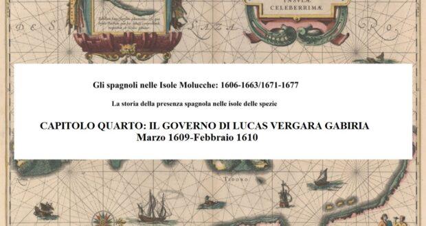 CAPITOLO QUARTO: IL GOVERNO DI LUCAS VERGARA GABIRIA (che fa le funzioni), Marzo 1609-Febbraio 1610