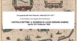 CAPITOLO SETTIMO: IL GOVERNO DI LUCAS VERGARA GABIRIA, Aprile 1617-Febbraio 1620